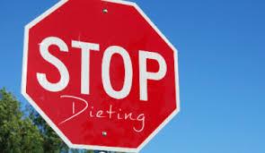 Stop Dieting!